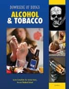 Alcohol & Tobacco ebook by Rosa Waters