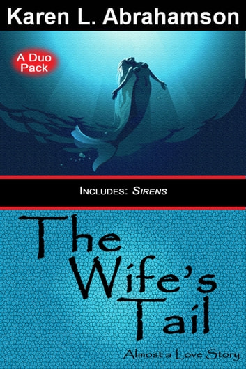 The Wife's Tail ebook by Karen L. Abrahamson