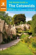 The Rough Guide to the Cotswolds - Includes Oxford and Stratford-upon-Avon ebook by Rough Guides