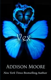 VEX (Celestra Series Book 5) ebook by Addison Moore
