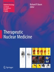 Therapeutic Nuclear Medicine ebook by Richard P Baum