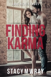 Finding Karma ebook by Stacy M Wray