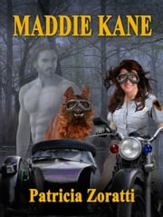 Maddie Kane ebook by Patricia Zoratti
