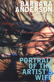 Portrait of the Artist's Wife ebook by Barbara Anderson