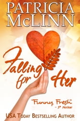Falling for Her - A romantic comedy ebook by Patricia McLinn
