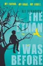 The Ethan I Was Before ebook by Ali Standish