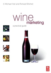 Wine Marketing ebook by C. Michael Hall,Richard Mitchell