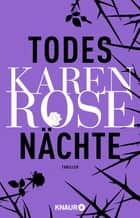 Todesnächte - Thriller ebook by Karen Rose, Andrea Brandl