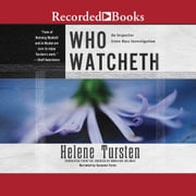 Who Watcheth audiobook by Helene Tursten
