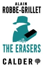 The Erasers ebook by Alain Robbe-Grillet, Howard, Richard