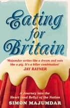 Eating for Britain ebook by
