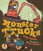 Monster Trucks ebook by Joy Keller, Misa Saburi