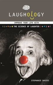 Laughology - The science of laughter ebook by Stephanie Davies