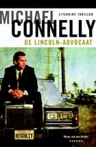 De lincoln-advocaat ebook by Michael Connelly, Hans Kooijman
