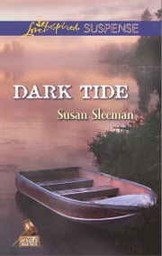 Dark Tide ebook by Susan Sleeman