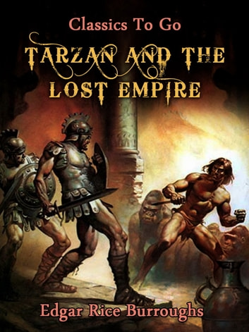 Tarzan and the Lost Empire ebook by Edgar Rice Borroughs