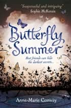 Butterfly Summer ebook by Anne-Marie Conway