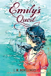Emily's Quest ebook by L.M. Montgomery