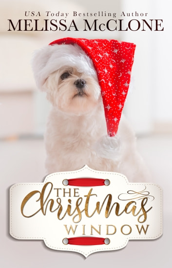 The Christmas Window ebook by Melissa McClone