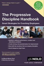 Progressive Discipline Handbook: Smart Strategies for Coaching Employees ebook by Guerin, Lisa
