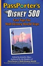 PassPorter's Disney 500 ebook by Jennifer Marx