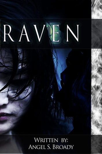 Raven - Yakuza Sweet Revenge, #3 ebook by Angel S. Broady