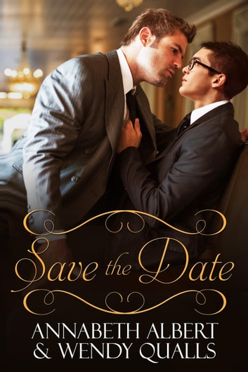 Save the Date ebook by Annabeth Albert,Wendy Qualls