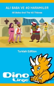 Ali Baba Ve 40 Haramiler ebook by Dino Lingo