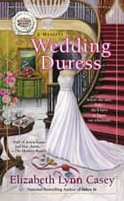 Wedding Duress ebook by Elizabeth Lynn Casey
