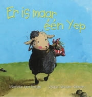 Er is maar één Yep ebook by Sylvia Vanden Heede,Ronald Nellestijn,Marieke Ten Berge