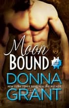 Moon Bound ebook by Donna Grant