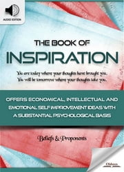 The Book of Inspiration: As a Man Thinketh - Self Improvement Ideas & Inspirational Quotes for Personal Development ebook by Oldiees Publishing,James Allen