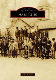 San Luis ebook by Dana Maestas