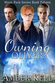 Owning Oliver ebook by Kobo.Web.Store.Products.Fields.ContributorFieldViewModel