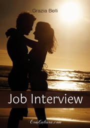 Job Interview ebook by Grazia Belli