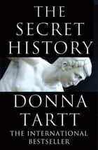 The Secret History ebook by