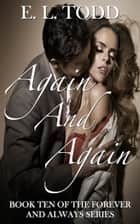 Again and Again (Forever and Always #10) ebook by E. L. Todd