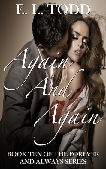 Again And Again Forever And Always 10 Ebook By E L Todd