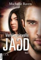 Verhängnisvolle Jagd ebook by Michelle Raven