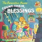 The Berenstain Bears Count Their Blessings ebook by Stan Berenstain, Jan Berenstain