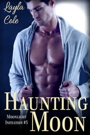 Haunting Moon ebook by Layla Cole