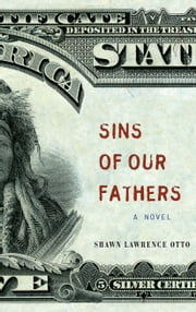 Sins of Our Fathers ebook by Shawn Lawrence Otto
