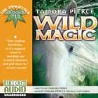 Wild Magic audiobook by Tamora Pierce