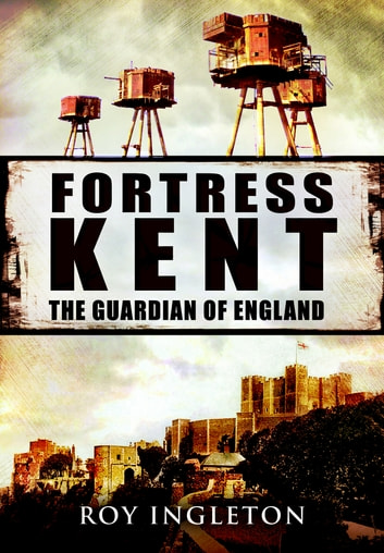 Fortress Kent ebook by Roy Ingleton