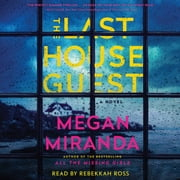 The Last House Guest luisterboek by Megan Miranda