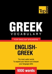 Greek vocabulary for English speakers - 9000 words ebook by  Andrey Taranov