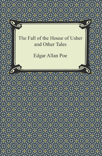 the definition of death in edgar allan poes the fall of the house of usher Edgar allan poe's gothicism in 'the fall of the house of death, evil and 'the fall of the house of usher' written by edgar allan poe in 1839 is.