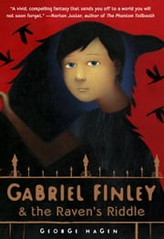 Gabriel Finley and the Raven's Riddle ebook by George Hagen