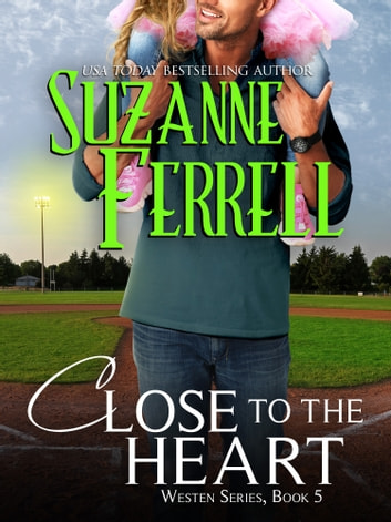 Close To The Heart ebook by Suzanne Ferrell