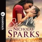See Me - A stunning love story that will take your breath away audiobook by Nicholas Sparks